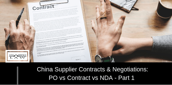 China Supplier Contracts & Negotiations: PO vs Contract vs NDA – Part 1